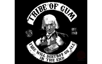 Tribe of Gum est 1963 - Based on a request to Clayton Hickman from Mark Gatiss